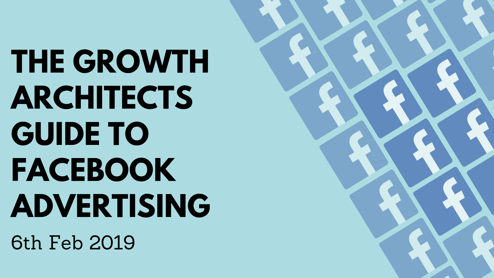Growth Architects Guide to Facebook Advertising